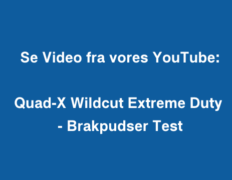 Quad-X Wildcut Extreme Duty - Brakpudser Test